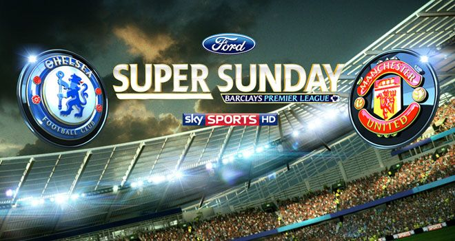 Super Sunday: Chelsea and Manchester United renew their longstanding rivalry