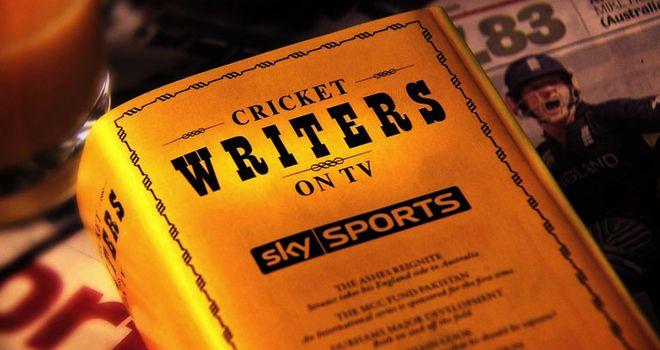 Cricket Writers on TV: Sunday, 8.30am, Sky Sports 2 HD