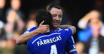 John Terry and Cesc Fabregas: Among the Chelsea stars set to start