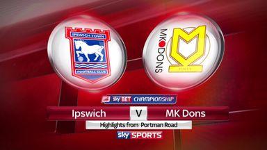 Ipswich 3-2 MK Dons