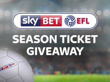 Enter the Sky Bet EFL Season Ticket Giveaway