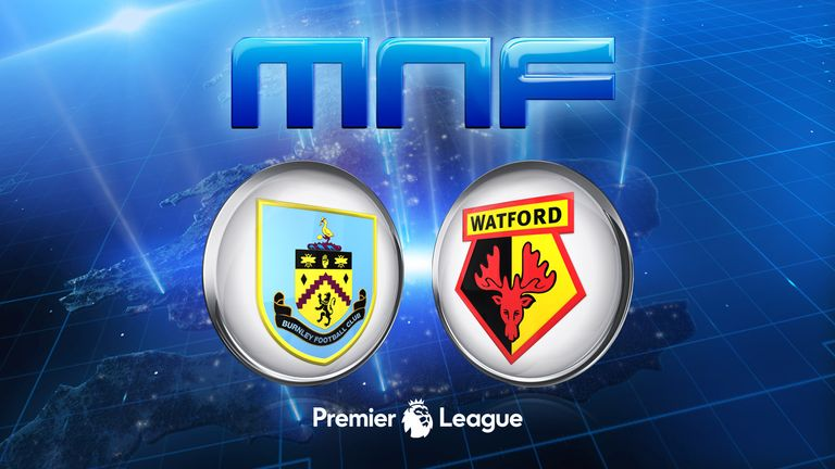 Watch Burnley v Watford on Monday Night Football from 7pm on Sky Sports 1 HD