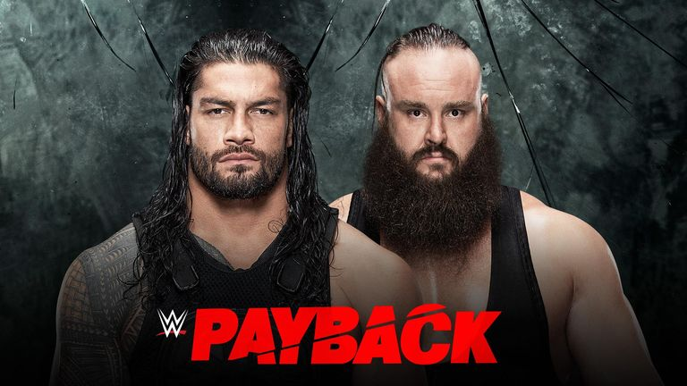 Roman Reigns takes on Braun Strowman at WWE Payback, live on Sky Sports Box Office.