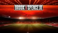 Book Brook vs Spence Jr now
