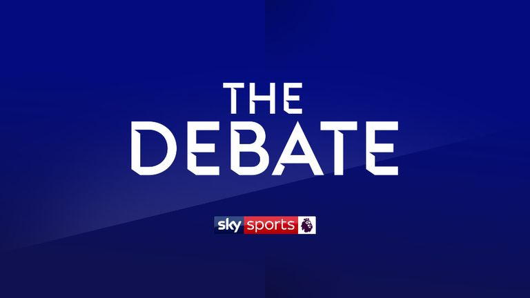 The Debate - Live: Weeknights at 10pm on Sky Sports Premier league