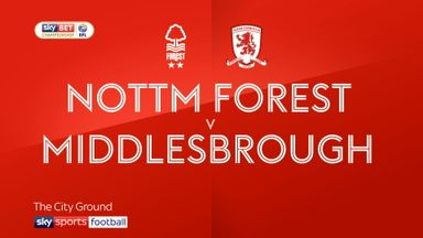 Nottingham Forest 2-1 Middlesbrough