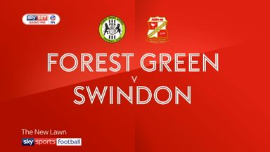 Forest Green 0-2 Swindon