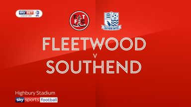 Fleetwood 2 - 4 Southend