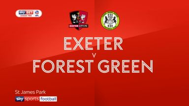 Exeter 2-0 Forest Green