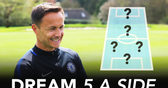 Dennis Wise's Dream 5-A-Side