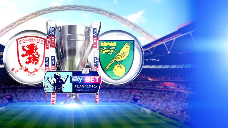 Watch Middlesbrough v Norwich in the Championship play-off final, Monday, Sky Sports 1HD