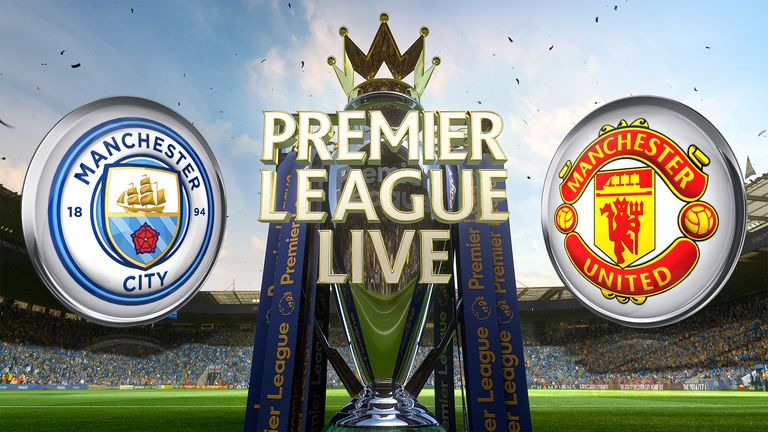 Man City Vs Man Utd Live