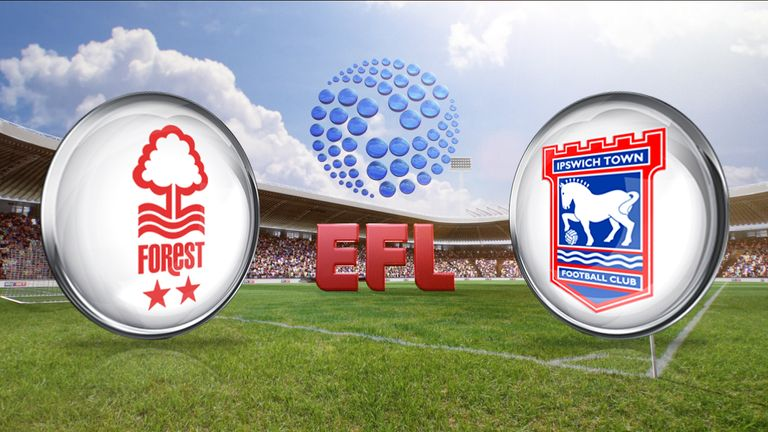 Nottingham Forest v Ipswich Town is live on Sky Sports 3 HD from 11.30am on Sunday