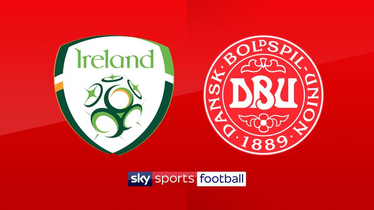 Republic of Ireland host Denmark on Tuesday evening, live on Sky Sports Football