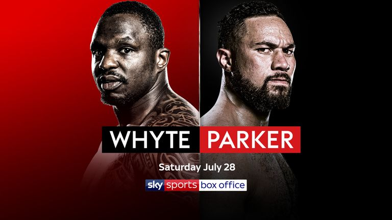 Dillian Whyte and Joseph Parker top the bill on July 28