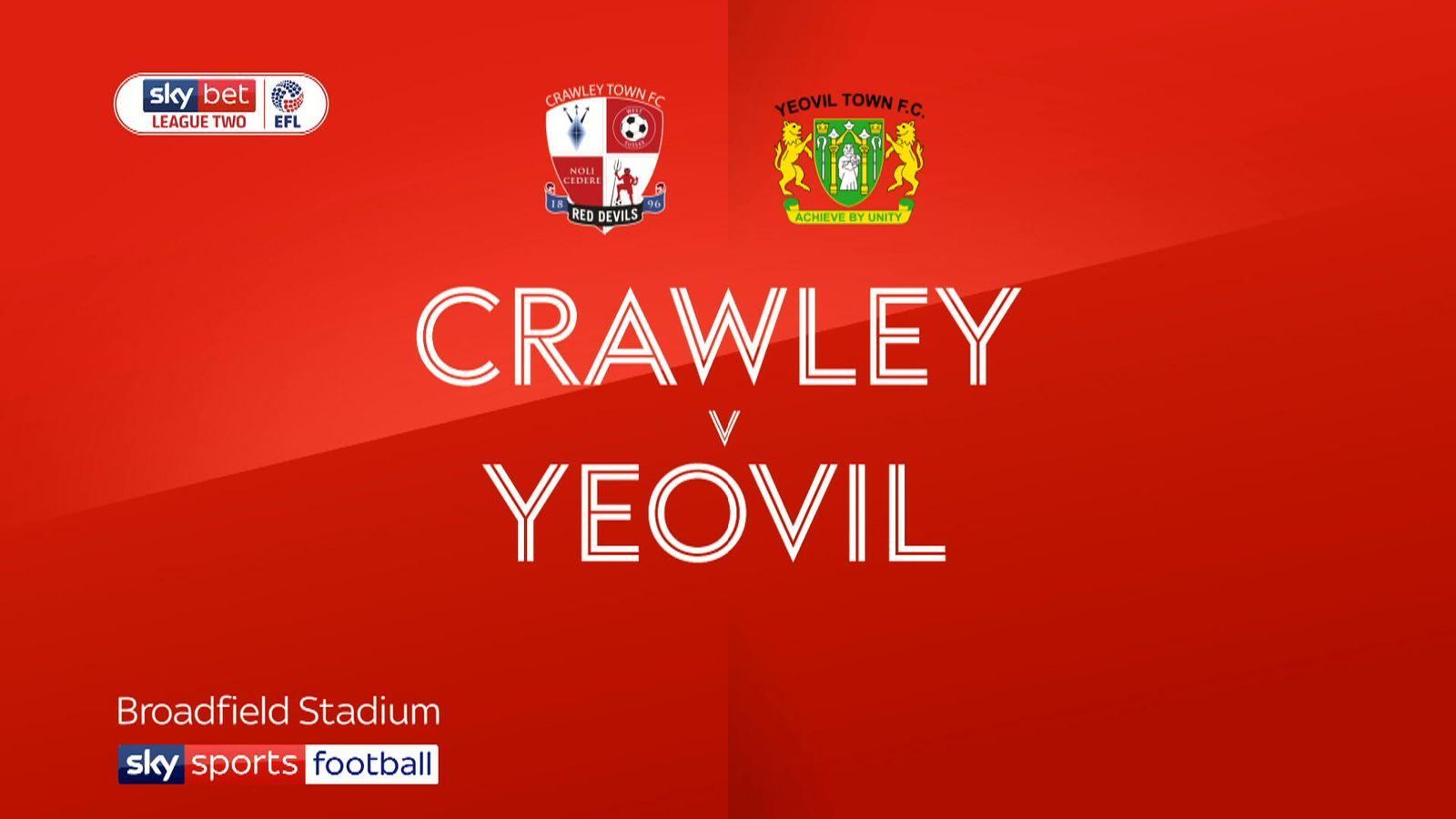 1477f28a4cb Crawley 3 - 1 Yeovil - Match Report & Highlights
