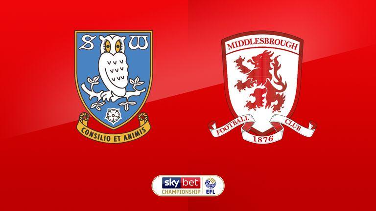 Sky Live: Sheff Wed v Middlesbrough