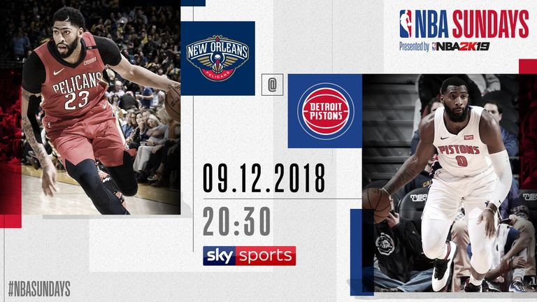 NBA Sundays - Pelicans @ Pistons