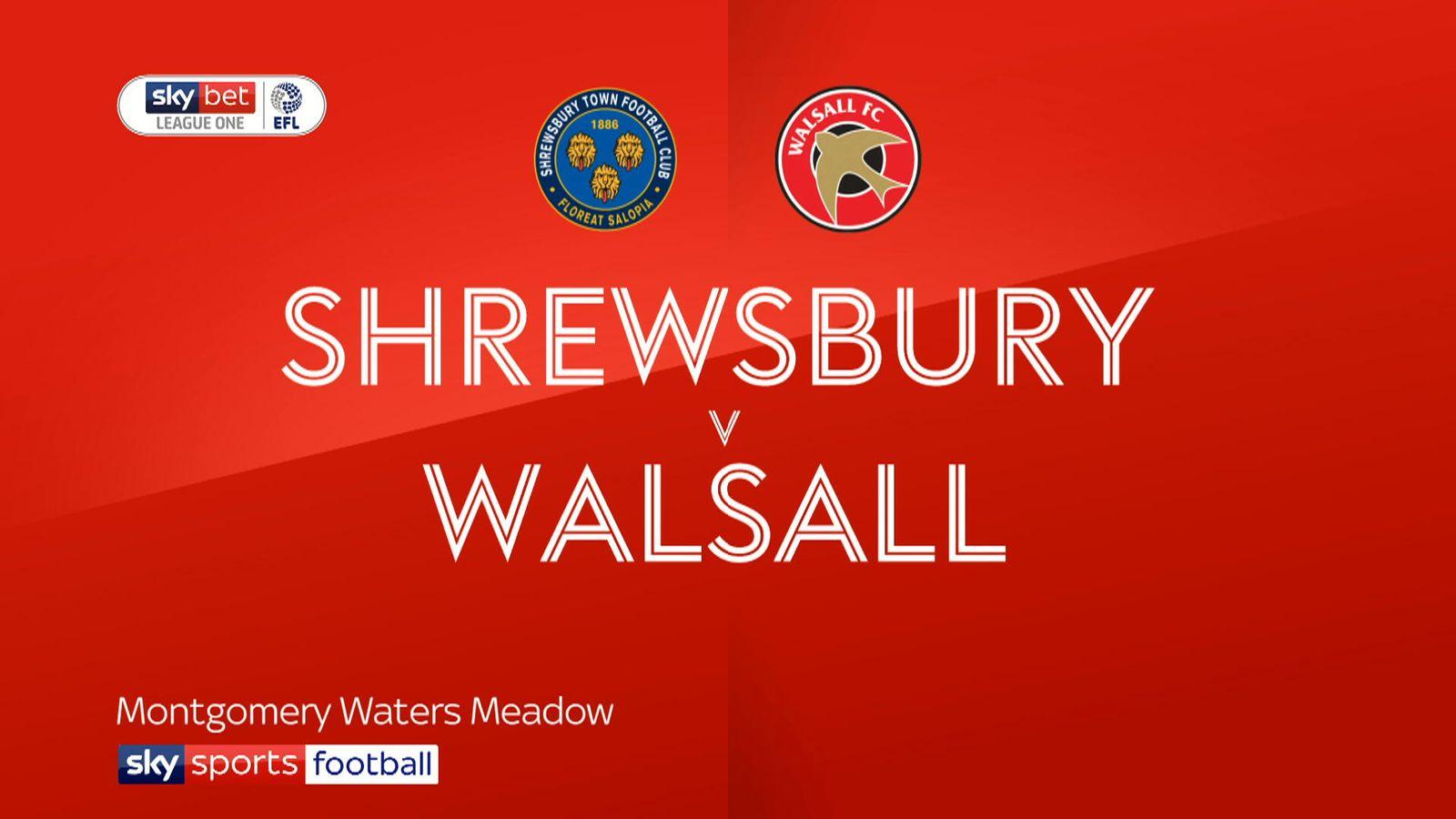 Shrewsbury 0 - 0 Walsall - Match Report & Highlights