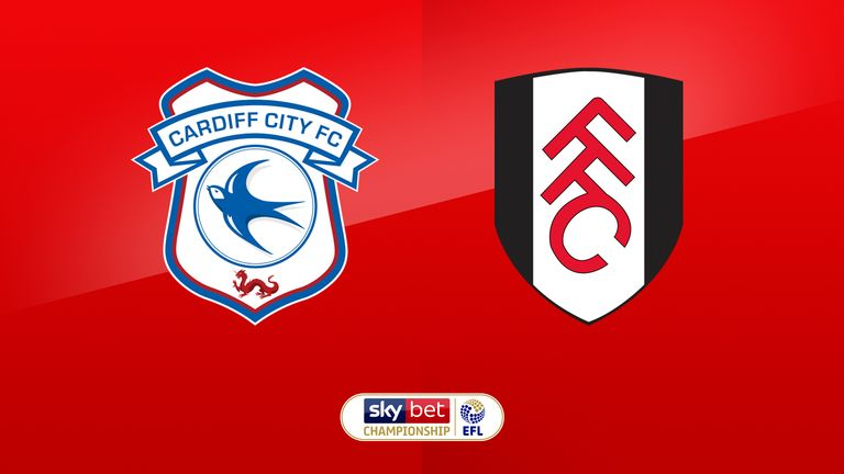 Cardiff vs Fulham preview: Championship clash live on Sky Sports Football