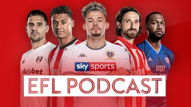 fifa live scores - ALL NEW: Sky Sports EFL Podcast