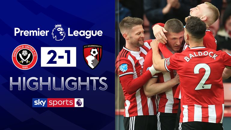 FREE TO WATCH: Highlights from Sheffield United's win against Bournemouth in the Premier League
