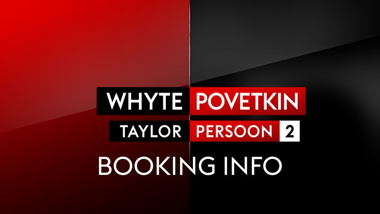 Dillian Whyte vs Alexander Povetkin and Katie Taylor-Delfine Persoon 2 is live on Sky Sports Box Office