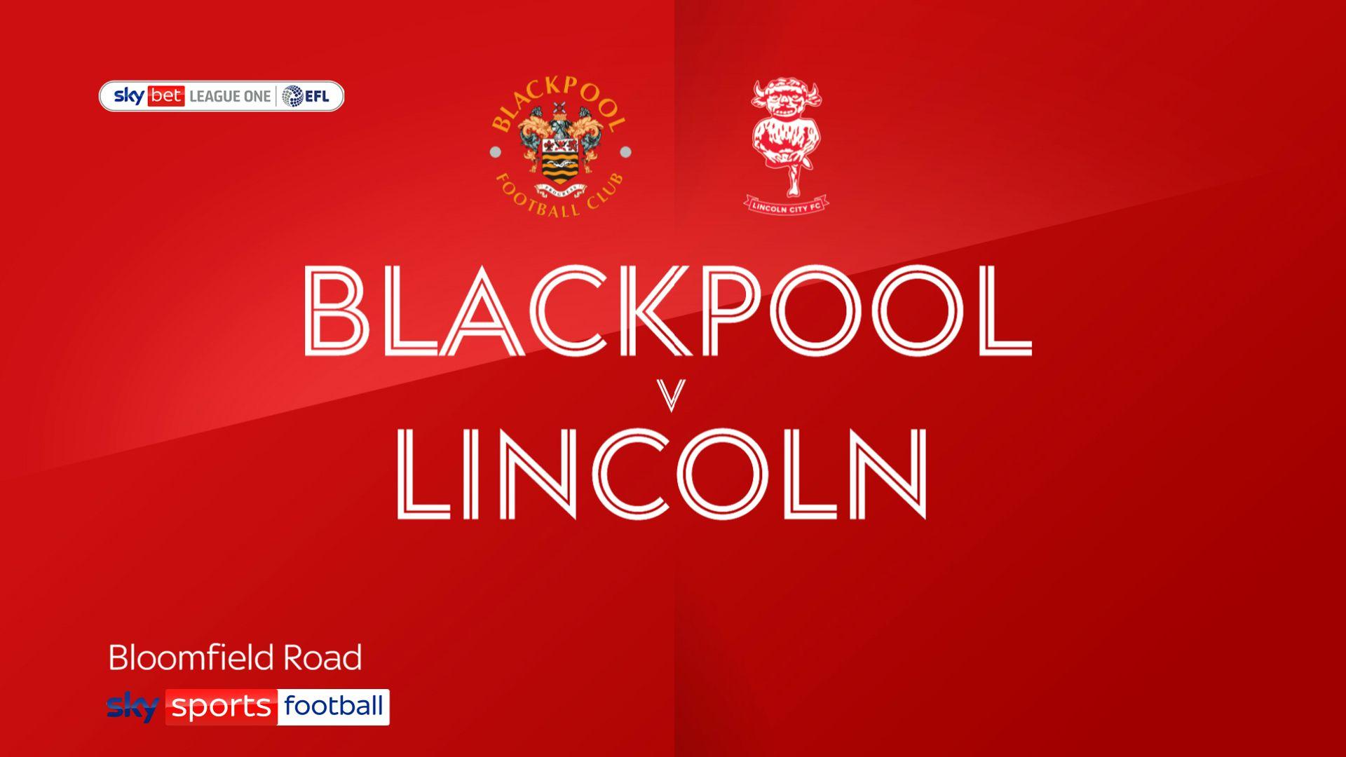 Late Lincoln turnaround stuns Blackpool