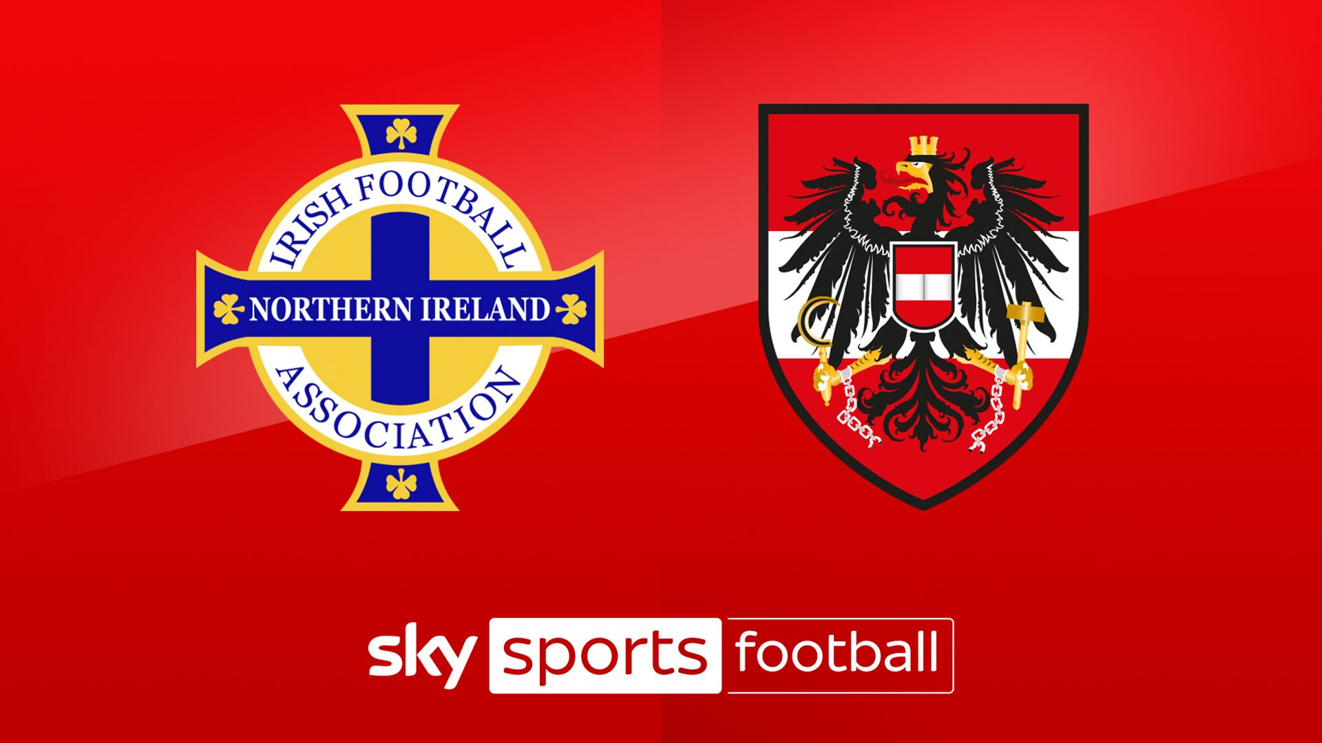 Live on Sky: Northern Ireland vs Austria preview