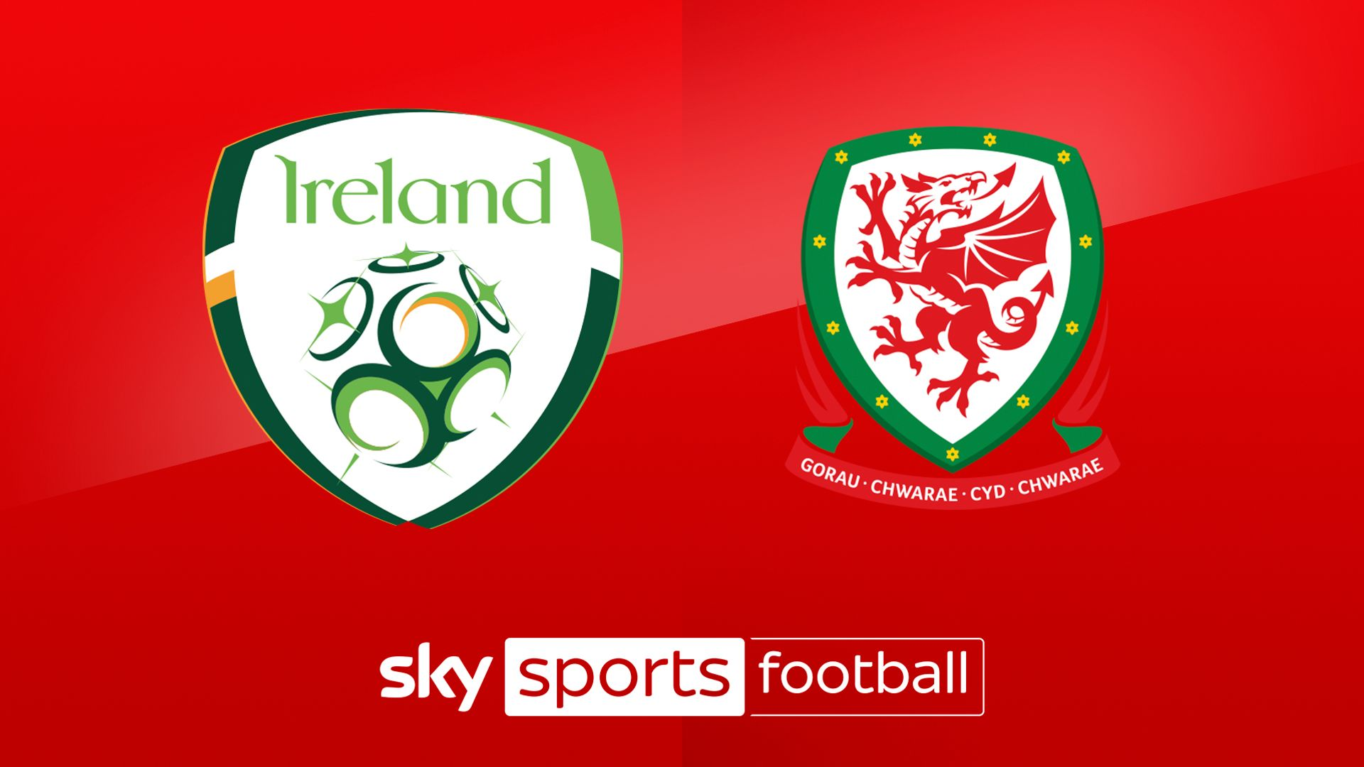 Live on Sky: Republic of Ireland vs Wales preview
