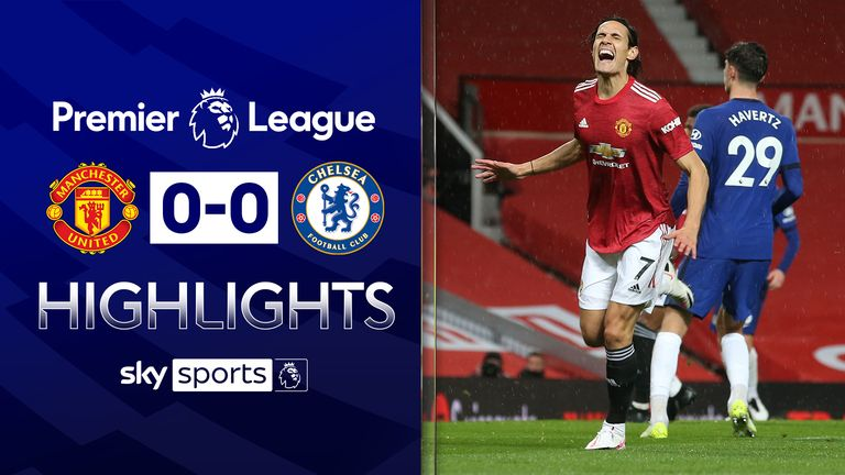 FREE TO WATCH: Highlights from the 0-0 draw between Manchester United and Chelsea in the Premier League