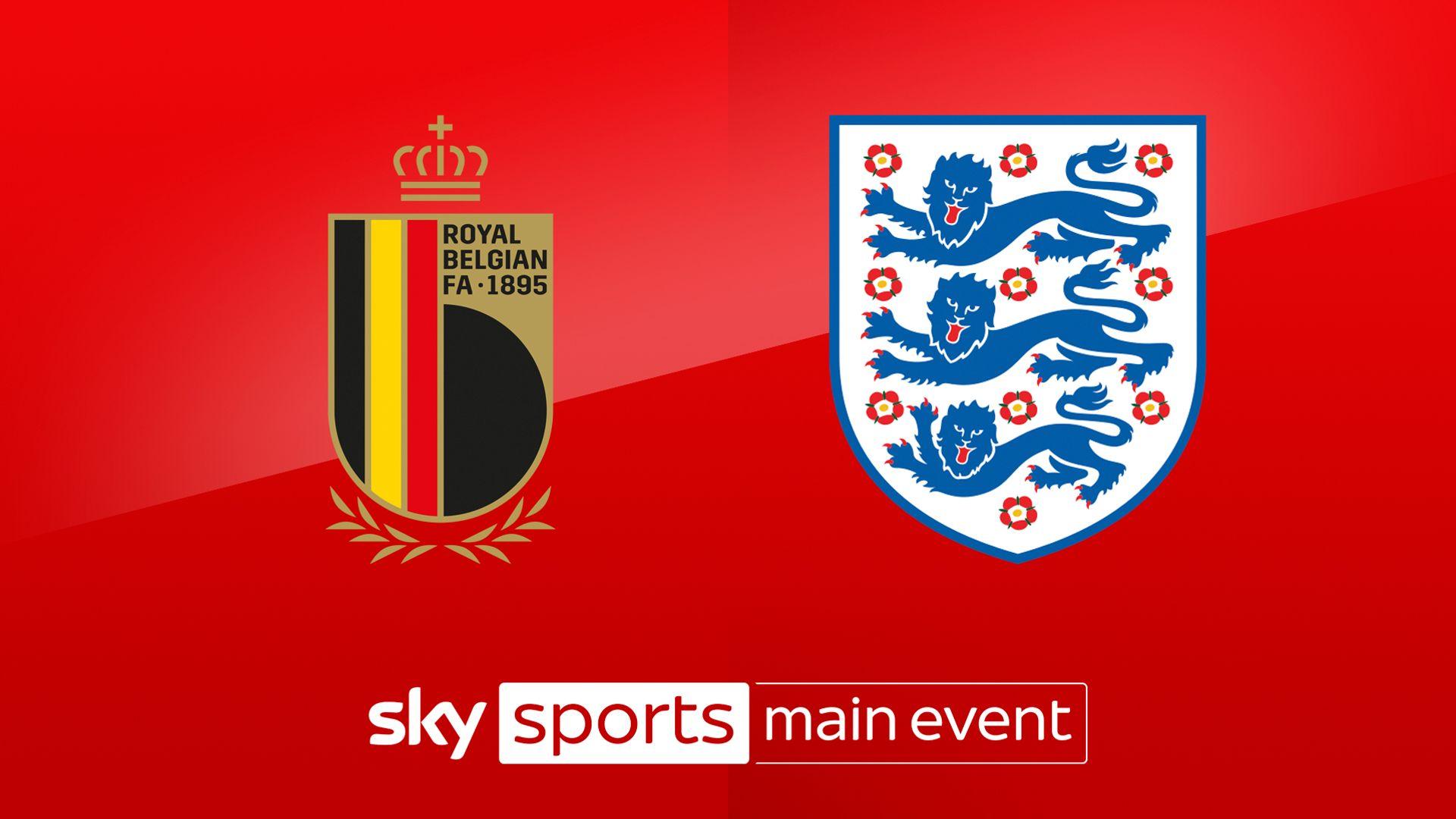 Belgium vs England build-up LIVE!