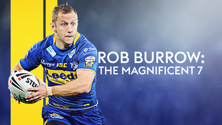 Rob Burrow: The Magnificent 7