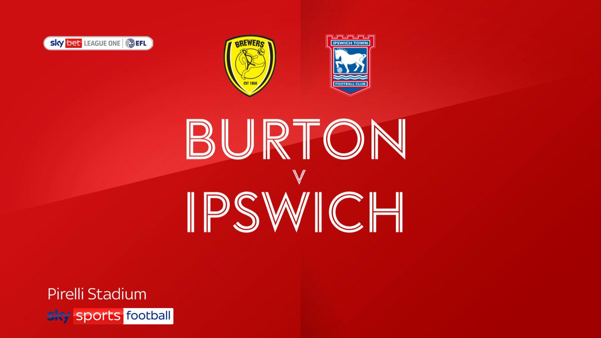 Ipswich sneak past struggling Burton