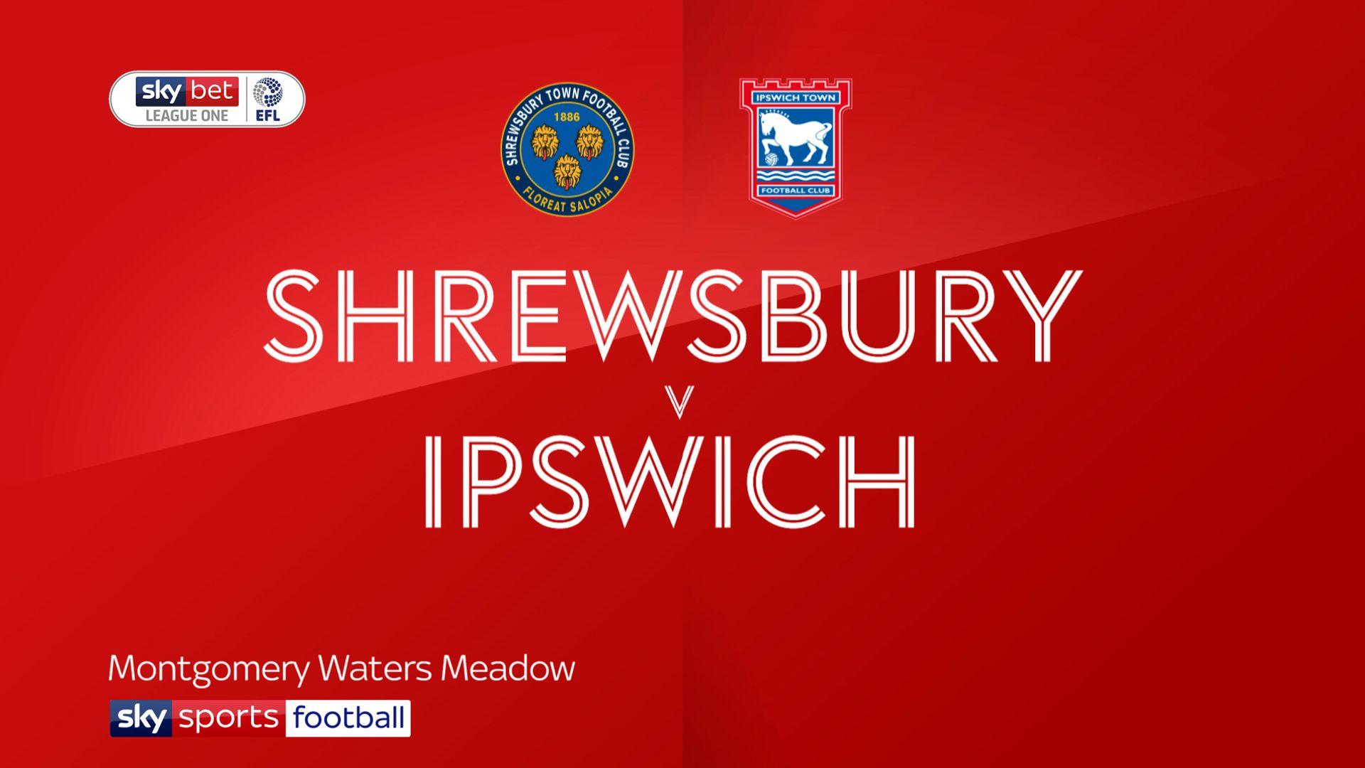 Shrewsbury 0 – 0 Ipswich