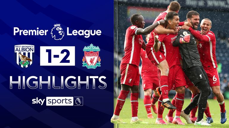 FREE TO WATCH: Highlights from Liverpool's victory over West Brom as goalkeeper Alisson scores an injury-time winner